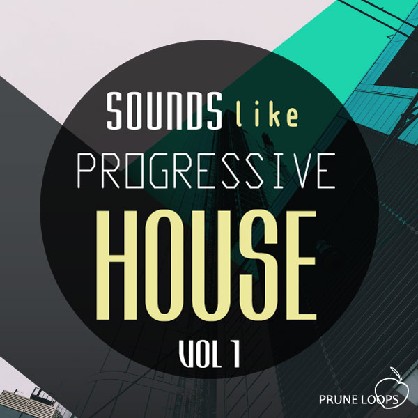 Prune Loops - Sounds Like Progressive House Recovered - Vol 1