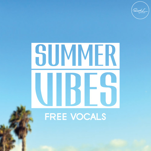 Roundel Sounds - Free Summer Vibes Vocals