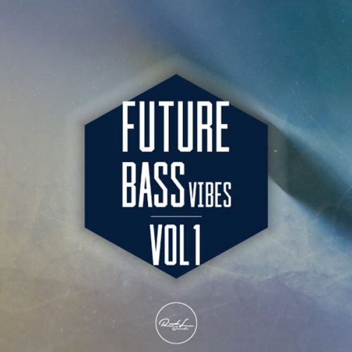 Roundel Sounds - Future Bass Vibes - Vol 1