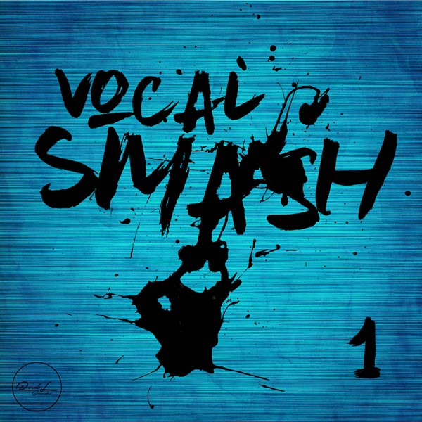 Roundel Sounds - Vocal Smash - Vol 1