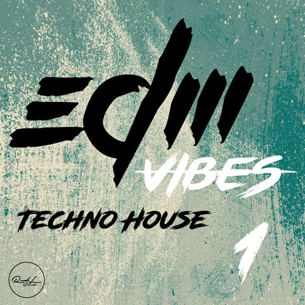 Roundel Sounds - EDM-Vibes - Techno House - Press Pack - Vol 1