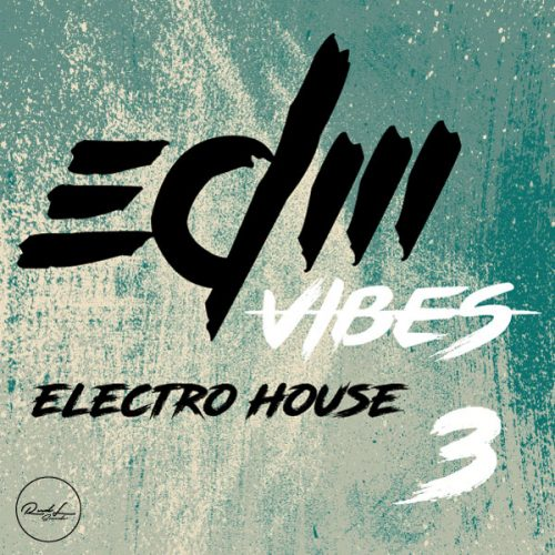 Roundel Sounds - EDM Vibes - Techno House - Vol 3